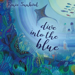 Renée Sunbird Dive into the Blue