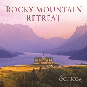 Solitudes Rocky Mountain Retreat